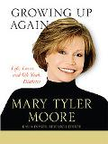 Growing Up Again: Life, Loves, and Oh Yeah, Diabetes (Thorndike Press Large Print Nonfiction...