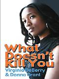 What Doesn't Kill You (Thorndike Press Large Print African American Series)