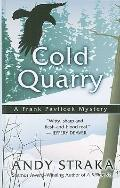 Cold Quarry: A Frank Pavlicek Mystery (Thorndike Press Large Print Mystery Series)