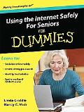Using the Internet Safely for Seniors for Dummies (Thorndike Large Print Health, Home and Le...