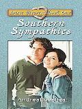 Southern Sympathies (Thorndike Press Large Print Christian Fiction)
