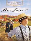 Plain Pursuit (Thorndike Press Large Print Christian Fiction)