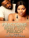 Practicing What You Preach (Thorndike Press Large Print African American Series)