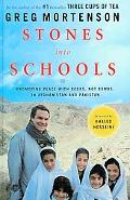 Stones into Schools: Promoting Peace With Books, Not Bombs, in Afghanistan and Pakistan (Tho...