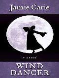 Wind Dancer (Thorndike Press Large Print Christian Fiction)
