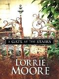 A Gate at the Stairs (Thorndike Press Large Print Core Series)