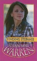 Finding Stefanie (Thorndike Press Large Print Christian Romance Series)