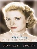 High Society: The Life of Grace Kelly (Thorndike Press Large Print Biography Series)