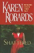 Shattered (Wheeler Large Print Book Series)