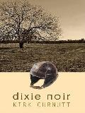 Dixie Noir (Thorndike Reviewers' Choice)