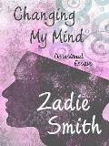 Changing My Mind: Occasional Essays (Thorndike Press Large Print Core Series)