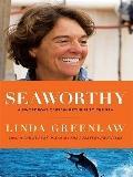 Seaworthy: A Swordboat Captain Returns to the Sea (Thorndike Press Large Print Nonfiction Se...