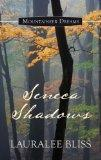 Seneca Shadows (Mountaineer Dreams)
