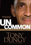 UnCommon: Finding Your Path to Significance (Thorndike Press Large Print Inspirational Series)