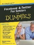 Facebook & Twitter for Seniors for Dummies (Thorndike Large Print Health, Home and Learning)