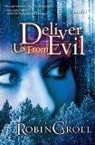 Deliver Us From Evil (Thorndike Press Large Print Christian Romance Series)