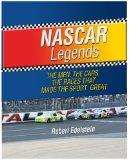 NASCAR Legends: The Men, the Cars, the Races that Made the Sport Great (Thorndike Press Larg...