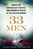 33 Men: Inside the Miraculous Survival and Dramatic Rescue of the Chilean Miners (Thorndike ...