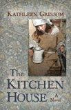 The Kitchen House (Thorndike Press Large Print Superior Collection)