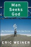 Man Seeks God: My Flirtations with the Divine (Thorndike Press Large Print Nonfiction Series)