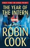 The Year of the Intern (Thorndike Press Large Print Famous Authors Series)