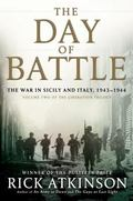 Day of Battle : The War in Sicily and Italy, 1943-1944