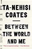 Between the World and Me (Thorndike Press Large Print Popular and Narrative Nonfiction)