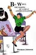 Bid Whist : The Making of a Great American Pastime