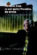 Parables from (A Not Quite) Paradise, Nv 89154 The Nevada Public Radio Commentaries