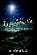 Extra Biblicals Forgotten Books of the Bibles