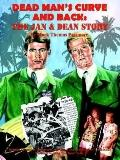 Dead Man's Curve and Back The Jan & Dean Story
