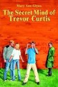 Secret Mind of Trevor Curtis