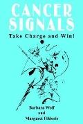 Cancer Signals Take Charge and Win
