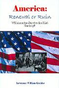 America Renewal Or Ruin Will America Survive The 21st Century?