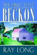 Hills That Beckon