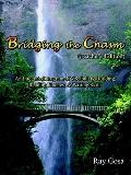 Bridging the Chasm (Teacher's Edition) : An Integrated Program of Vocabulary Building, Readi...