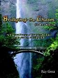 Bridging the Chasm (Students' Edition) : An Integrated Program of Vocabulary Building, Readi...