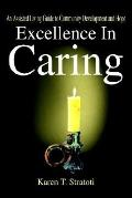 Excellence In Caring An Assisted Living Guide To Community Development And Hope