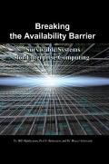 Breaking the Availability Barrier Survivable Systems for Enterprise Computing