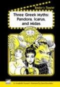 Three Greek Myths : Pandora, Icarus and Midas