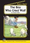 Boy Who Cried Wolf : An Aesop's Fable