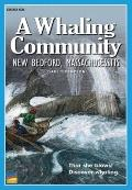 Whaling Community New Bedford Mass : Set Of 6