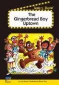 Gingerbread Boy Uptown