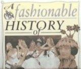 A Fashionable History of Jewelry and Accessories (Fashionable History of Costume)