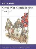 Civil War Confederate Troops