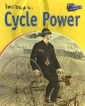 Cycle Power Two-Wheeled Travel Past and Present