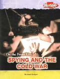 Spying And The Cold War On the Front Line