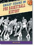 Great Teams in Pro Basketball History
