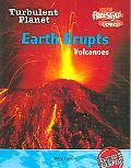 Earth Erupts Volcanoes