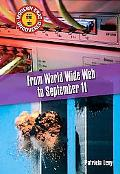 From The World Wide Web To September 11 The Early 1990s To 2001